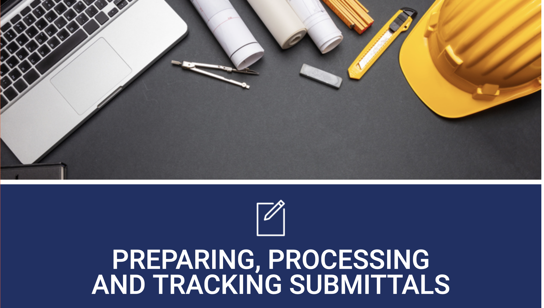 Preparing, Processing and Tracking Submittals Cover Image